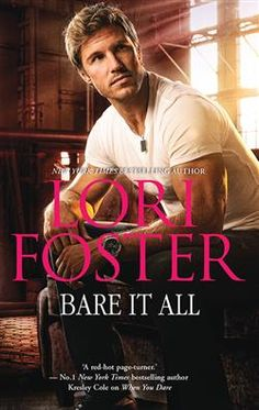 Bare It All (Men Who Walk the Edge of Honor #5/Love Undercover #2) by Lori Foster