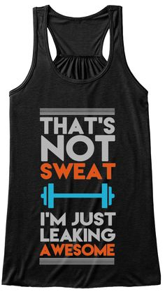 Fitness Gyms Outfits : One Leaking Awesome Tank Top Gym Shirts, Workout Shirts, Funny Shirts, Funny Workout Tanks, Workout Tops, Workout Attire, Workout Wear, Workout Style, Athletic Wear