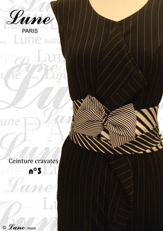 Ceintures Cravates « Lune Paris Tie Dress, Peplum Dress, Old Ties, Tie Crafts, Africa Dress, Diy Vetement, Cute Diys, Cycling Outfit, Belts For Women