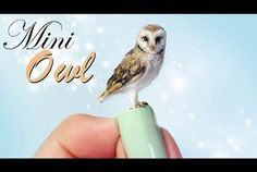 Miniature Owl Tutorial