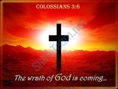0514 colossians 36 the wrath of god is coming powerpoint church sermon Slide01  http://www.slideteam.net/