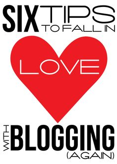fall in love with blogging again. It's easy to get overwhelmed and frustrated as a blogger.
