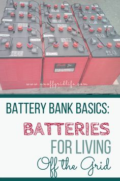 Batteries for Living Off The Grid An Off Grid Life All about battery banks!: Learn about batteries for living off the grid including battery bank basics and a real world example of how our off grid battery bank system is configured. An Off Grid Life Off Grid House, Off Grid Cabin, Off The Grid Homes, Solar Projects, Energy Projects, Diy Solar, Off Grid Survival, Survival Prepping, Survival Gear