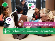 Four Tips on Effectively Communicating with Girls Girl Scout Law, Daisy Girl Scouts, Brownie Scouts, Communication Is Key, Every Girl, Troops, My Girl, Best Friends, Scouting