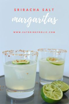 Sriracha Salt Margarita Recipe | Eat.Drink.Frolic.