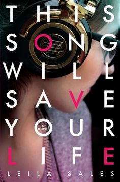 Don't Stop the Music: 'This Song Will Save Your Life' by Leila Sales
