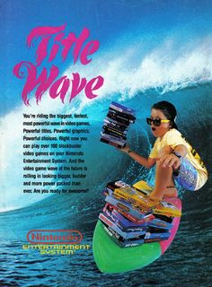 Catch the NES title wave! 80s Neon, Nintendo Sega, Neon Nights, Classic Video Games, Entertainment System, New Wave, Vintage Ads, Aesthetic Pictures, Pixel Art
