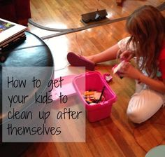 Is your excuse for NOT organizing that you have kids?   How can you get kids to clean up themselves?   Go here and see how!