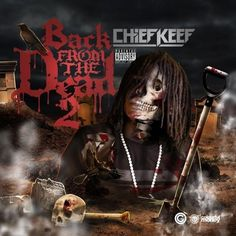 Chief Keef - Back From The Dead 2 - GBE 300