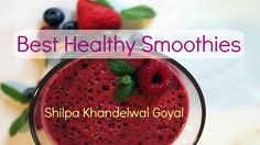 How to make Healthy Smoothie Recipes for Weight Loss, for Kids