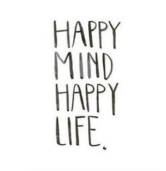 Quotes about Happiness : So make that decision to be happy. | Happy mind Happy life. Unknown