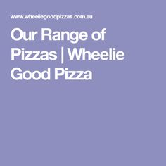 Our Range of Pizzas Pizza Restaurant, Good Pizza, Range, Pizza, Pizza House, Cookers, Pizza Store, Ranges