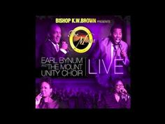 I Have No Doubt by Earl Bynum and The Mount Unity Choir - YouTube