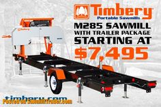 The Sawyer's Trading Place! Portable Bandsaw Mill, Portable Saw Mill, Lumber Mill, Wood Mill, Saw Mill Diy, Sawmill Blades, Chainsaw Mill Plans, Log Saw, Trading Places