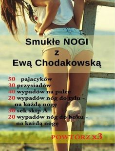 Smukłe nogi z Ewą Chodakowską Gym Workouts, At Home Workouts, Gym Workout For Beginners, Plank Workout, Fitness Planner, Loose Weight, Perfect Body, Excercise, Personal Trainer