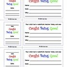 FREE! These are tickets a substitute teacher can fill out for students who are exhibiting exceptional behavior. One part goes home to inform the parent o...