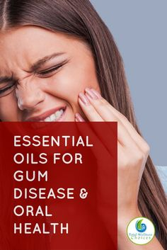 Essential oils for gum disease and oral health can help relieve inflamed gums, receding gums and bleeding as well as improve dental and gum health.  via @wellnesscarol