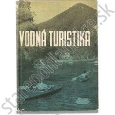 Vodná turistika, Kubiš - Zajac Cover, Books, Libros, Book, Book Illustrations, Libri