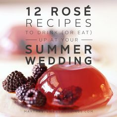 12 rose recipes to drink or eat up at your wedding
