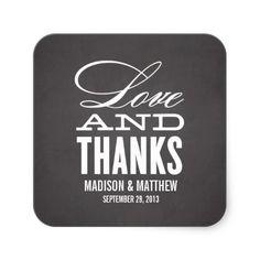 LOVE AND THANKS | WEDDING FAVOR LABELS SQUARE STICKER #wedding #chalkboard