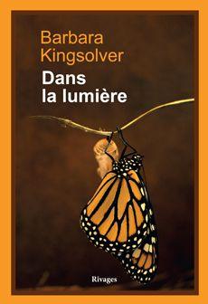Dans La Lumiere Barbara Kingsolver Dans La Bulle De Manou Livre Listes De Livres Librairie Mollat