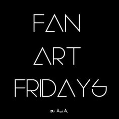 - FAN ART FRIDAYS - by Axel A. Every Friday a new Artwork will be released. on myartdiaryblog.com