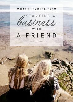 Should You Create a Business With a Friend? | Wonder Forest: Design Your Life.