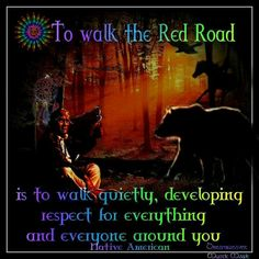 To Walk The Red Road Native American                              …