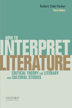 Offering a refreshing combination of accessibility and intellectual rigor, How to Interpret Literature: Critical Theory for Literary and Cultural Studies, Third Edition, presents an up-to-date, concise, and wide-ranging historicist survey of contemporary thinking in critical theory $14.22