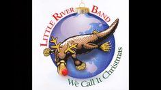 "Little River Band (LRB) ""You Make It Feel Like Christmas"""