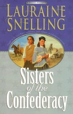 Sisters Of The Confederacy, A Secret Refuge Series Lauraine Snelling, Books To Read, My Books, Christian Fiction Books, Book Characters, Book Authors, Book Recommendations, Book Quotes, Book Worms