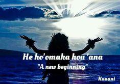 - Hawaiian saying He ho' omaka hou 'ana Hawaiian Words And Meanings, Hawaiian Phrases, Hawaiian Sayings, Hawaiian Man, Hawaiian Tribal, Aloha Hawaii, Hawaii Life, Hawaii Travel, Hawaii Trips
