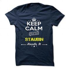 STAUBIN - #personalized gift #hoodie. MORE INFO => https://www.sunfrog.com/Camping/STAUBIN-112787543-Guys.html?60505