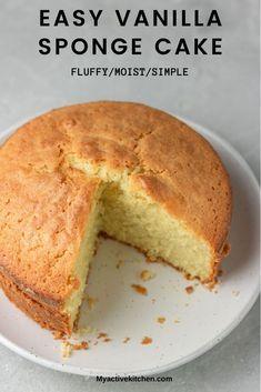 Easy Sponge Cake Recipe, Sponge Cake Recipes, Easy Cake Recipes, Sweet Recipes, Caribbean Sponge Cake Recipe, Simple Vanilla Sponge Cake Recipe, Best Vanilla Cake Recipe Moist, Vanilla Cake Recipes, Easy Vanilla Cake Recipe From Scratch