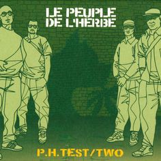 DEEZER - New favorite album: Le Peuple De LHerbe - P.H. Test / Two