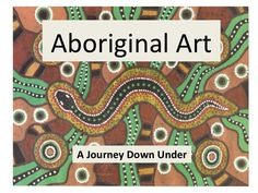 Aboriginal Art A Journey Down Under - Education interests Aboriginal Art For Kids, Aboriginal Symbols, Aboriginal Education, Aboriginal History, Aboriginal Culture, Aboriginal Artists, Art Education, Teacher Education, Aboriginal People