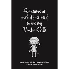To Vent, Use Me, Voodoo Dolls, Stress Relief, Breathe, It Hurts, Blessed, Healthy, Book