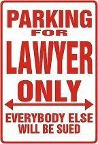 LAWYER Parking Sign