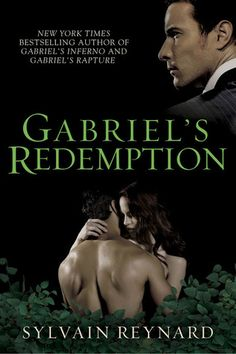 Gabriels Redemption (Gabriels Inferno, #3)- I cannot wait for book 3 from Gabriel's Inferno...too bad we have to wait til Dec.