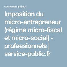 Imposition du micro-entrepreneur (régime micro-fiscal et micro-social) - professionnels   service-public.fr
