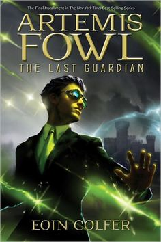 Artemis Fowl; The Last Guardian  I want the series
