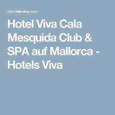 Hotel Viva Cala Mesquida Club & SPA auf Mallorca - Hotels Viva