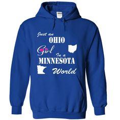 Ohio Girl in a Minnesota World T-Shirts Hoodies Sunfroghttps://www.sunfrog.com/States/Ohio-Girl-in-a-Minnesota-World-cmxkzfnvbn-RoyalBlue-11122014-Hoodie.html?81633