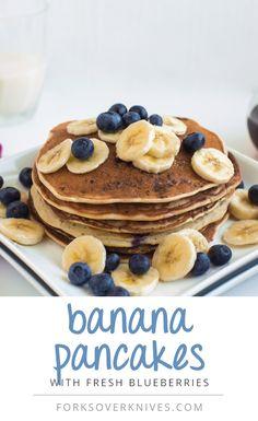 Vegan Banana Pancakes, high carb low fat Forks Over Knives