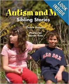 Autism and Me: Sibling Stories: Ouisie Shapiro, Steven Vote: 9780807504871: Amazon.com: Books