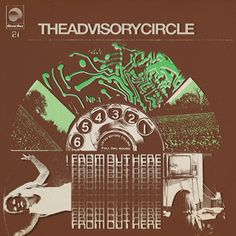 Buy FROM OUT HERE by THE ADVISORY CIRCLE - vinyl / CD / tape from Norman Records UK.