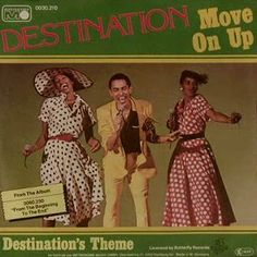 Funk-Disco-Soul-Groove-Rap: Destination - Move On Up