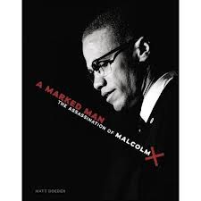 Aimed at readers at the fifth grade reading level and up, A Marked Man: The Assassination of Malcolm X written by Matt Doeden is a well researched and thorough account of the contributions and controversy surrounding the life of Malcolm X, the civil rights activist born Malcolm Little. Coupled with photos of historical significance and laid out in colors of black, white, and blood red, this book . . . #5thgrade http://5thgradereading.net