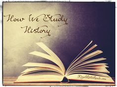 How We Study History | http://www.royallittlelambs.com/
