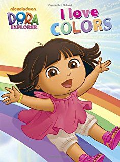 "Read ""I Love Colors (Dora the Explorer)"" by Nickelodeon Publishing available from Rakuten Kobo. Using simple English and Spanish words, Nickelodeon's Dora the Explorer and her friends introduce colors in this book. Dora Coloring, Coloring Books, Dora Toys, Used Books, My Books, Dora And Friends, Mark Thomas, Little Boy And Girl, Dora The Explorer"